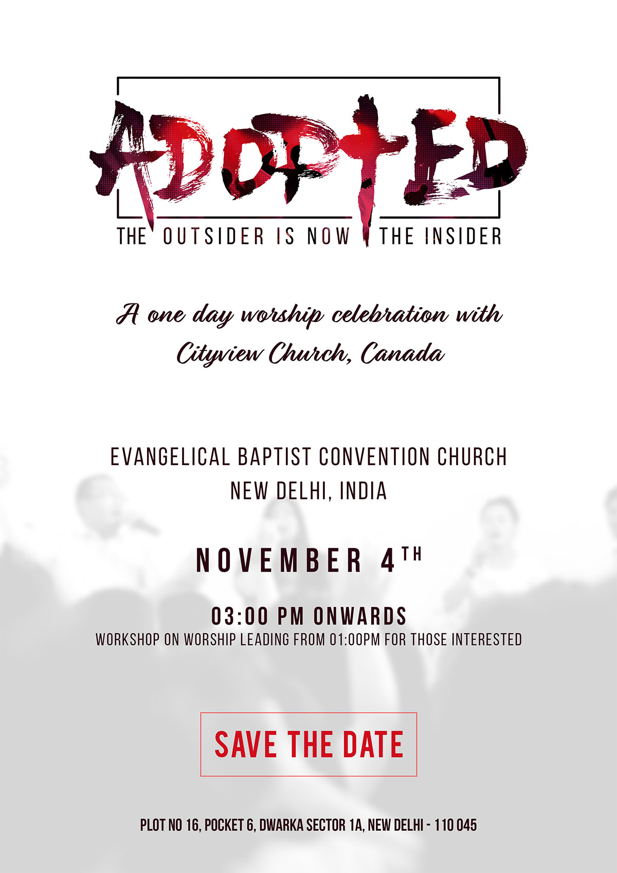 Adopted - A one day worship celebration with Cityview Church, Canada at EBC Church Delhi